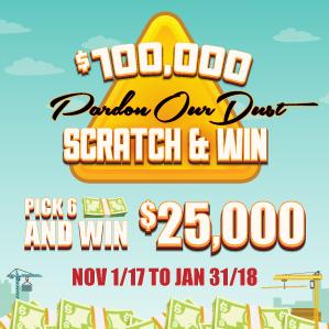 $100,000 Pardon Our Dust Promotion