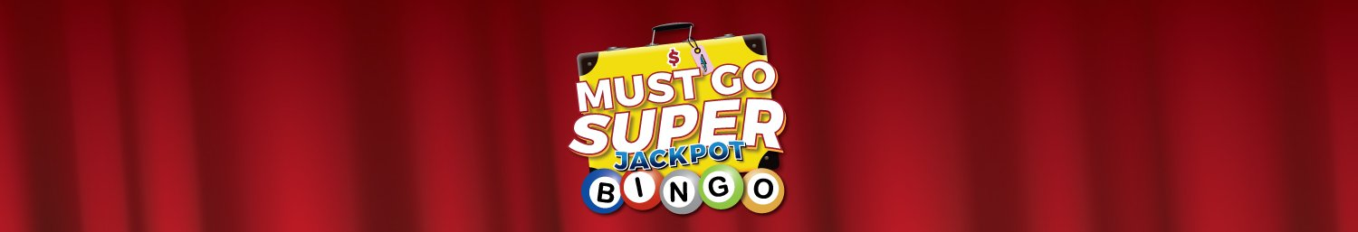 Must Go Super Jackpot Bingo