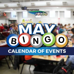 Six Nations Bingo May Bingo Events
