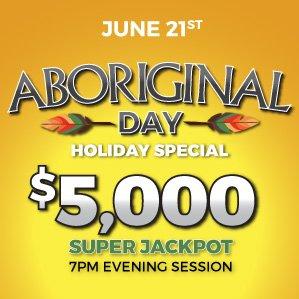 Six Nations Bingo Aboriginal Day Holiday Special