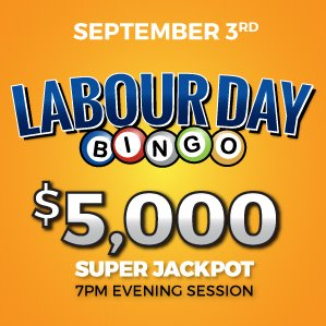 Six Nations Bingo Labour Day Holiday Special