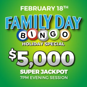 Six Nations Bingo Family Day Holiday Special