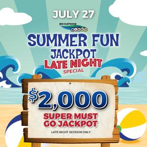 Six Nations Bingo Summer Fun Late Night Jackpot Special
