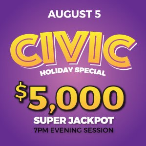 Six Nations Bingo Civic Holiday Special Super Jackpot