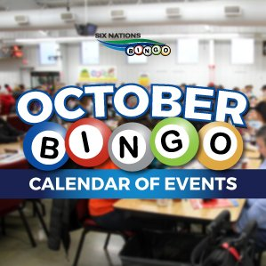 Six Nations Bingo October Calendar of Events